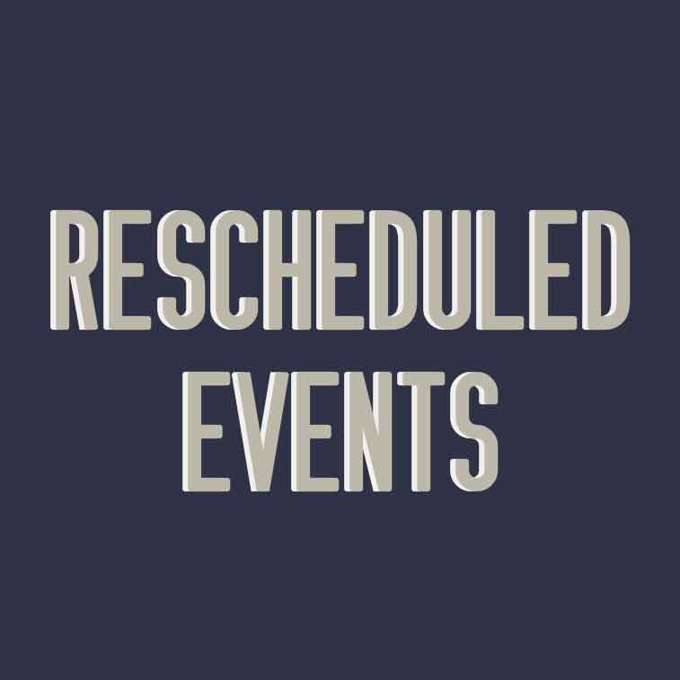 september s rescheduled events due to inclement weather phenix